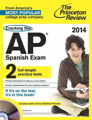 Cracking The Ap Spanish Exam With Audio Cd, 2014 Edition (Paperback)