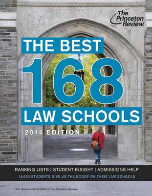 The Best 168 Law Schools, 2014 Edition (Paperback)