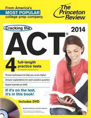 Cracking The Act With 4 Practice Tests & Dvd, 2014 Edition (Paperback)