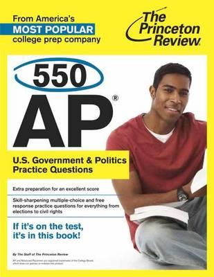 550 Ap U.S. Government & Politics Practice Questions (Paperback)