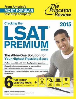 Cracking The Lsat Premium Edition With 6 Practice Tests, 2015 (Paperback)