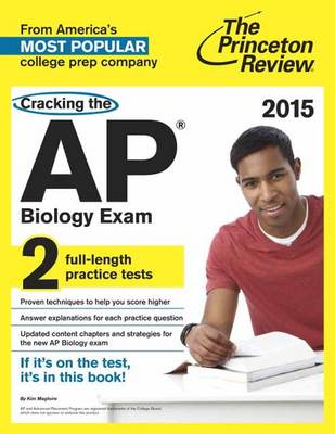 Cracking The Ap Biology Exam, 2015 Edition (Paperback)