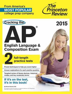 Cracking The Ap English Language & Composition Exam, 2015 Edition (Paperback)