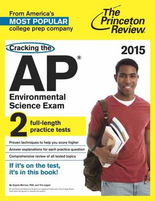 Cracking The Ap Environmental Science Exam, 2015 Edition (Paperback)