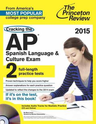 Cracking The Ap Spanish Language & Culture Exam With Audio Cd, 2015 Edition (Paperback)