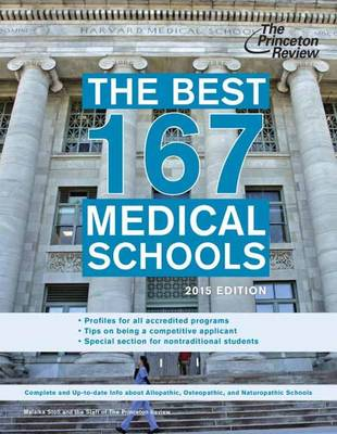 The Best 167 Medical Schools, 2015 Edition (Paperback)