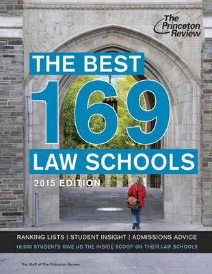 The Best 169 Law Schools, 2015 Edition (Paperback)