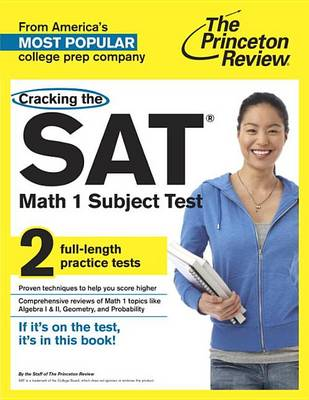 Cracking The Sat Math 1 Subject Test (Paperback)