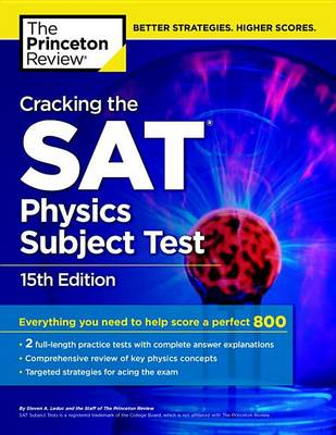 Cracking The Sat Physics Subject Test, 15th Edition (Paperback)