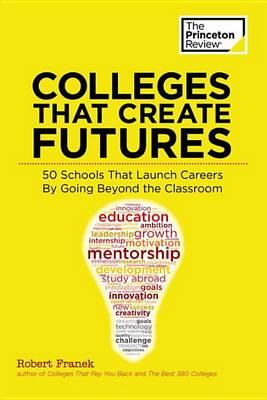 Colleges That Create Futures (Paperback)