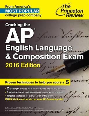Cracking The Ap English Language & Composition Exam, 2016 Edition (Paperback)