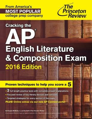 Cracking The Ap English Literature & Composition Exam, 2016Edition (Paperback)