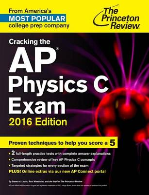 Cracking The Ap Physics C Exam, 2016 Edition (Paperback)