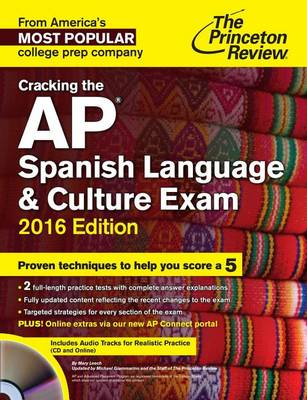 Cracking The Ap Spanish Language & Culture Exam With Audio Cd, 2016 Edition (Paperback)