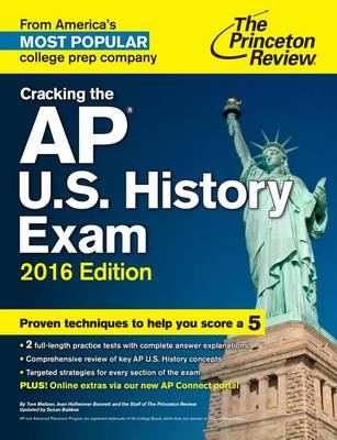 Cracking The Ap U.S. History Exam, 2016 Edition (Paperback)