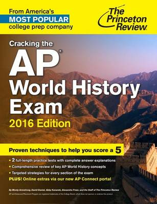 Cracking The Ap World History Exam, 2016 Edition (Paperback)
