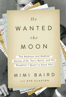 He Wanted The Moon (Hardback)