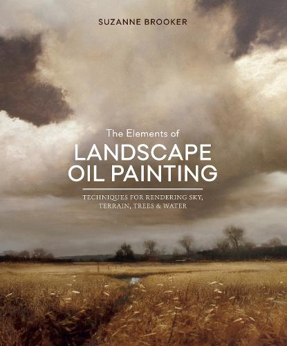 The Elements Of Landscape Oil Painting (Hardback)