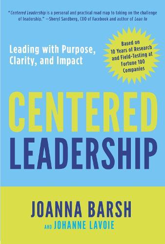 Centered Leadership (Hardback)