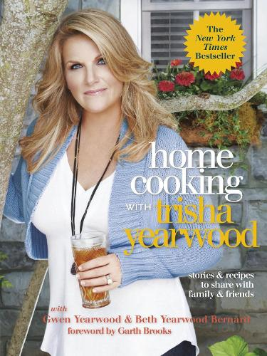 Home Cooking With Trisha Yearwood (Paperback)