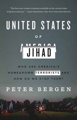 United States Of Jihad: Who Are America's Homegrown Terrorists, and HowDo We Stop Them? (Paperback)