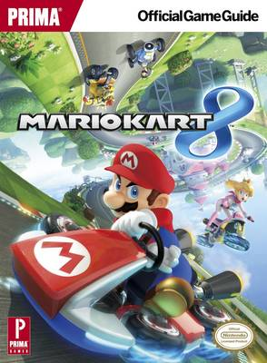 Mario Kart 8: Prima's Official Game Guide (Paperback)