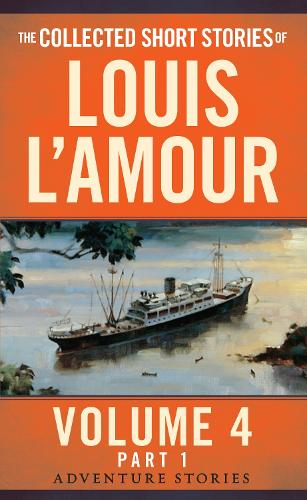 Collected Short Stories Of Louis L'amour, Volume 4, Part 1,The (Paperback)