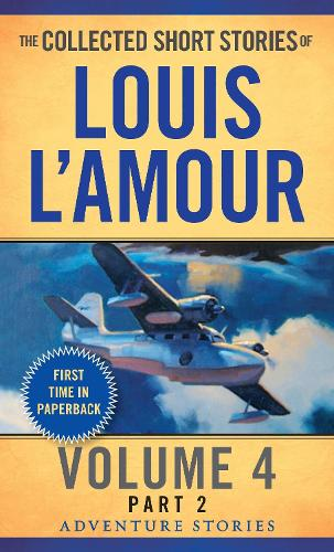 Collected Short Stories Of Louis L'amour, Volume 4, Part 2,The (Paperback)