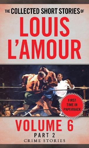 Collected Short Stories Of Louis L'amour, Volume 6, Part 2,The (Paperback)