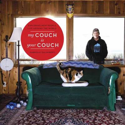 My Couch Is Your Couch (Hardback)