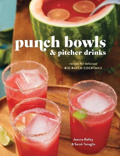 Punch Bowls And Pitcher Drinks (Hardback)