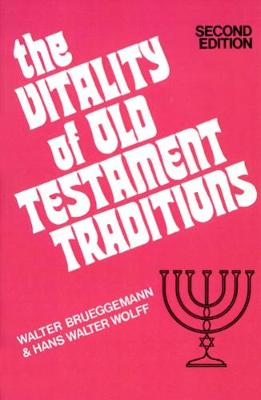 The Vitality of Old Testament Traditions, Revised Edition (Paperback)