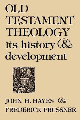 Old Testament Theology: Its History and Development (Paperback)