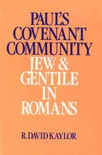 Paul's Covenant Community: Jew and Gentile in Romans (Paperback)