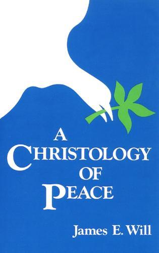 A Christology of Peace (Paperback)