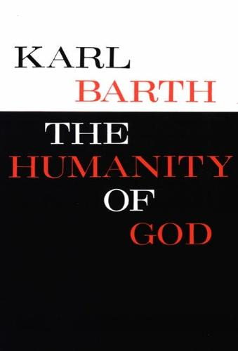The Humanity of God (Paperback)
