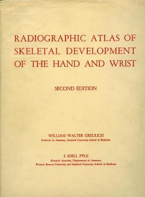 Radiographic Atlas of Skeletal Development of the Hand and Wrist (Hardback)