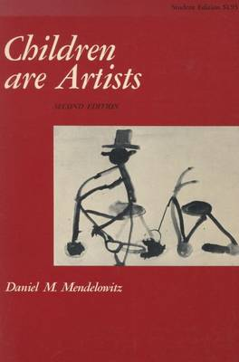 Children Are Artists: An Introduction to Children's Art for Teachers and Parents (Hardback)