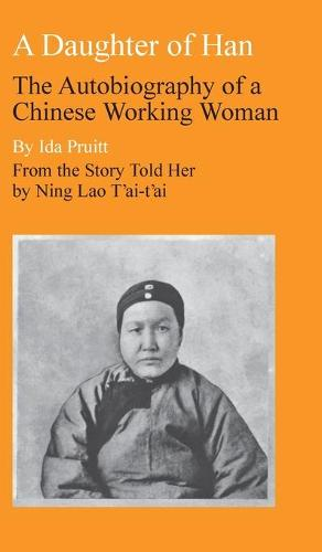A Daughter of Han: The Autobiography of a Chinese Working Woman (Hardback)
