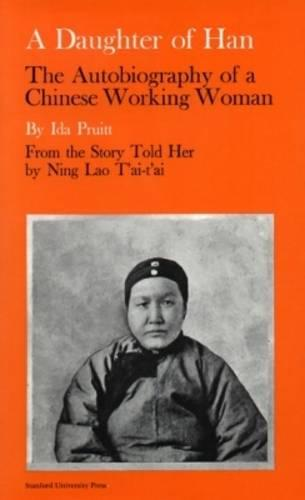 A Daughter of Han: The Autobiography of a Chinese Working Woman (Paperback)
