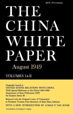 The China White Paper: August 1949 (Paperback)