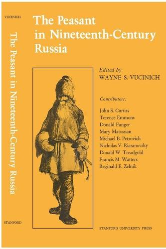 The Peasant in Nineteenth-Century Russia (Paperback)