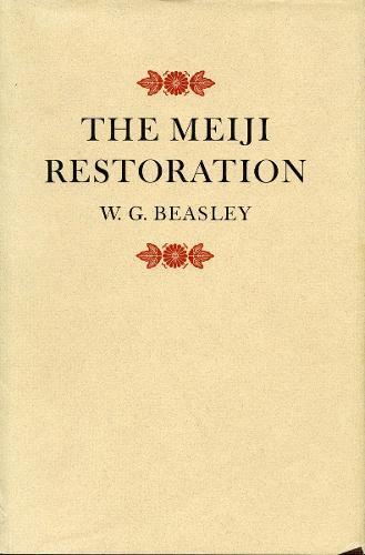 The Meiji Restoration (Hardback)