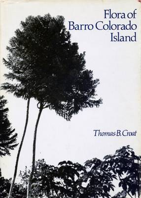 Flora of Barro Colorado Island (Hardback)