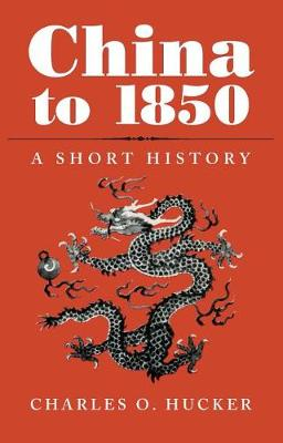China to 1850: A Short History (Paperback)