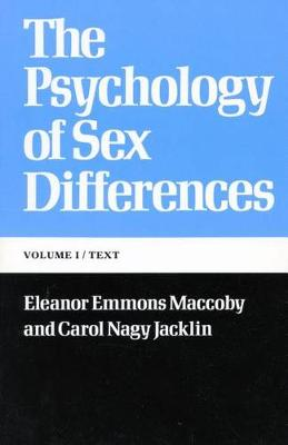The Psychology of Sex Differences: -Vol. I: Text (Paperback)