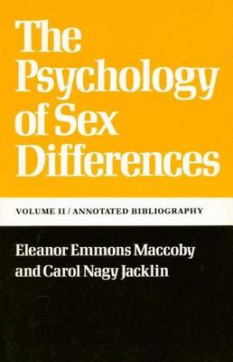 The Psychology of Sex Differences: -Vol. II: Annotated Bibliography (Paperback)