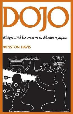 Dojo: Magic and Exorcism in Modern Japan (Paperback)