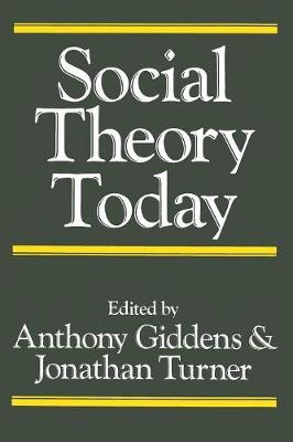 Social Theory Today (Paperback)