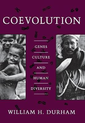 Coevolution: Genes, Culture, and Human Diversity (Hardback)